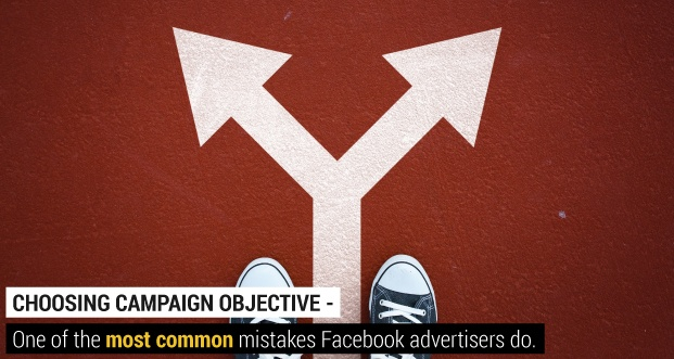 Choosing_Campaign_Objective_-_One_of_the_most_common_mistakes_Facebook_advertisers_do-01.jpg